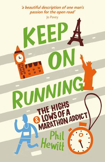 Keep On Running - The Highs and Lows of a Marathon Addict - cover
