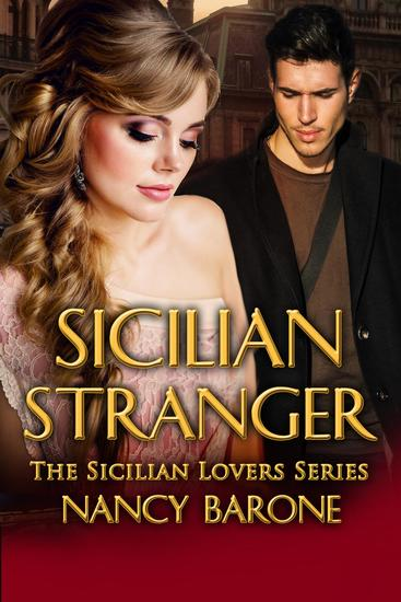 Sicilian Stranger - The Sicilian Lovers Series #2 - cover