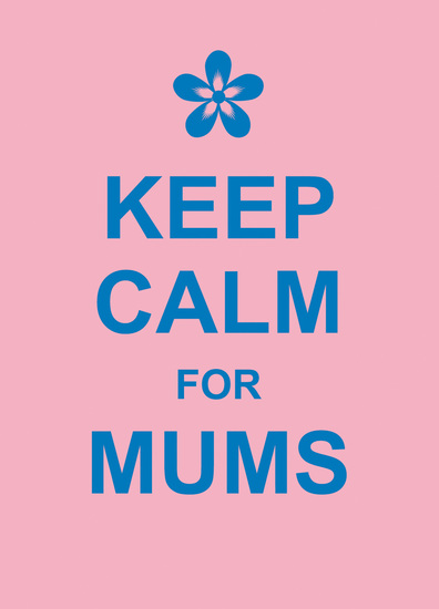 Keep Calm for Mums - cover