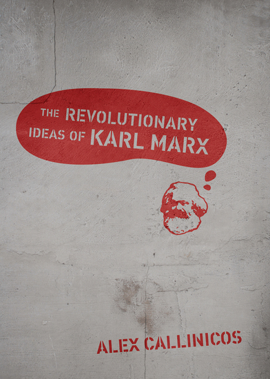 The Revolutionary Ideas of Karl Marx - cover