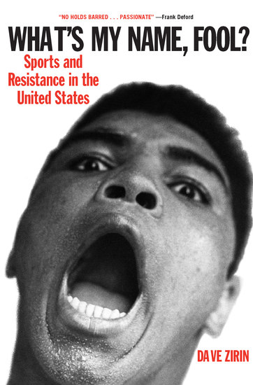 What's My Name Fool? - Sports and Resistance in the United States - cover