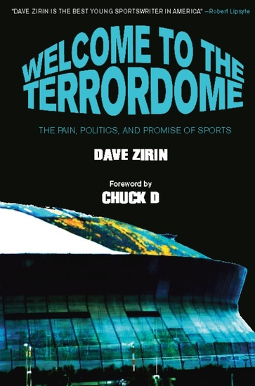 Welcome to the Terrordome - The Pain Politics and Promise of Sports - cover