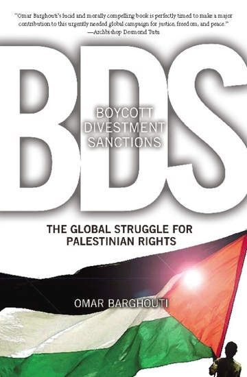Boycott Divestment Sanctions - The Global Struggle for Palestinian Rights - cover