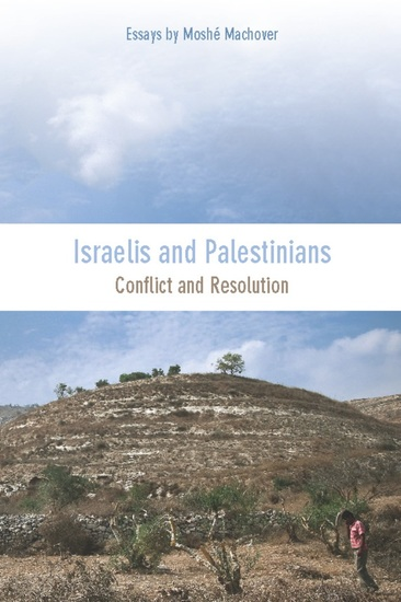 Israelis and Palestinians - Conflict and Resolution - cover