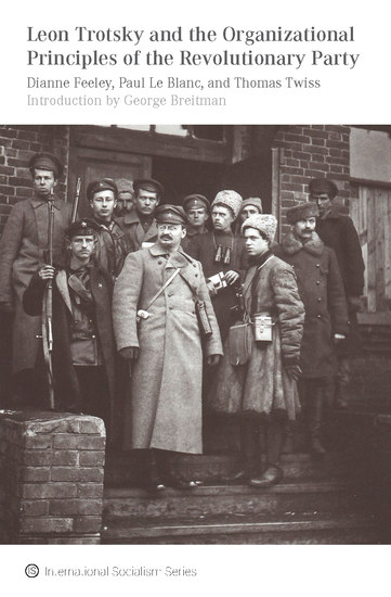 Leon Trotsky and the Organizational Principles of the Revolutionary Party - cover