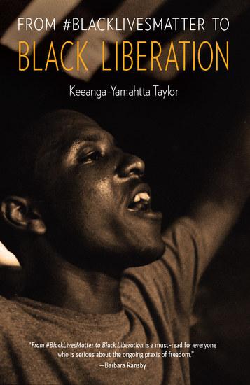 From #BlackLivesMatter to Black Liberation - cover