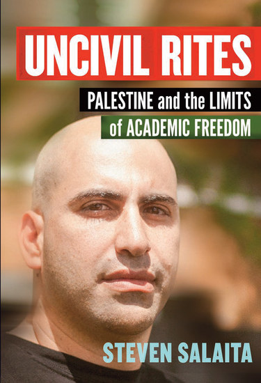Uncivil Rites - Palestine and the Limits of Academic Freedom - cover