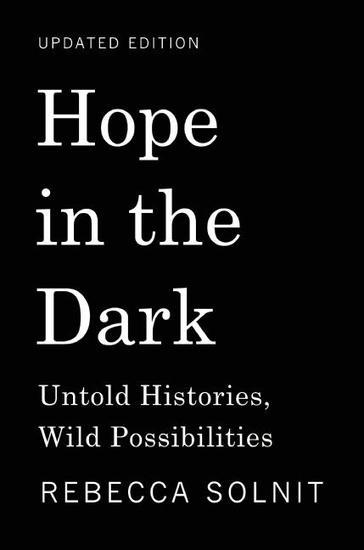 Hope in the Dark - Untold Histories Wild Possibilities - cover
