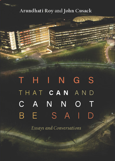 Things that Can and Cannot Be Said - Essays and Conversations - cover