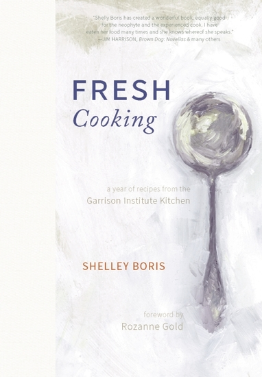 Fresh Cooking - A Year of Recipes from the Garrison Institute Kitchen - cover