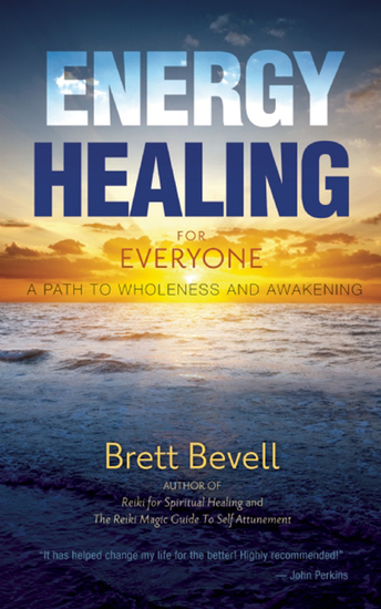 Energy Healing for Everyone - A Path to Wholeness and Awakening - cover