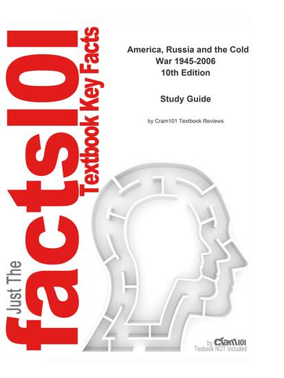 e-Study Guide for: America Russia and the Cold War 1945-2006 by Walter LaFeber ISBN 9780073534664 - cover