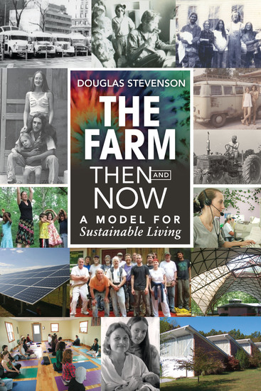 The Farm Then and Now - A Model for Sustainable Living - cover