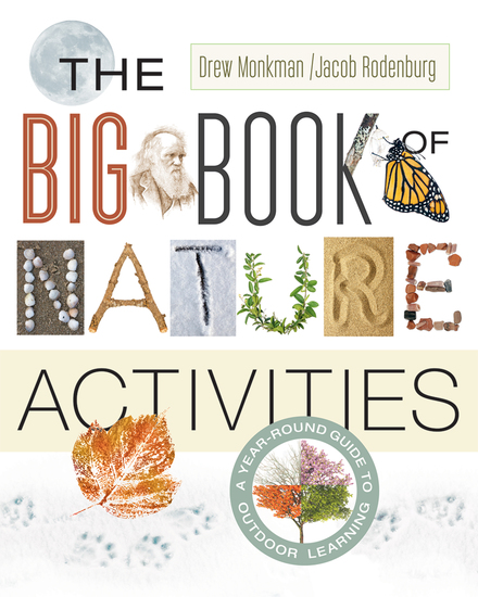 The Big Book of Nature Activities - A Year-Round Guide to Outdoor Learning - cover