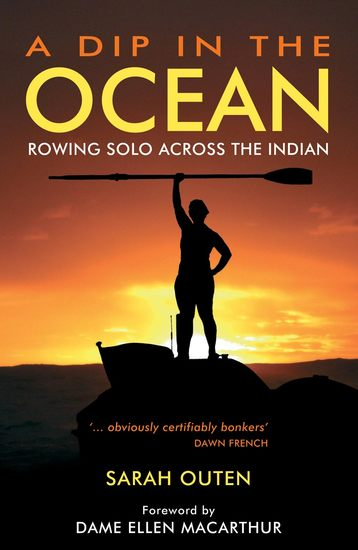 A Dip in the Ocean - Rowing Solo Across the Indian - cover