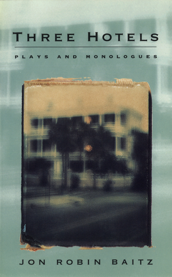 Three Hotels - Plays and Monologues - cover