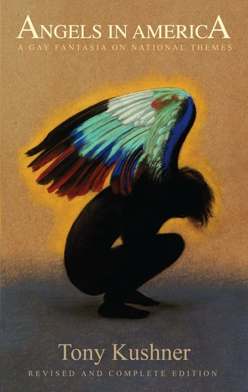 Angels in America: A Gay Fantasia on National Themes - Revised and Complete Edition - cover