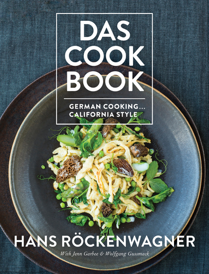 Das Cookbook - German Cooking California Style - cover