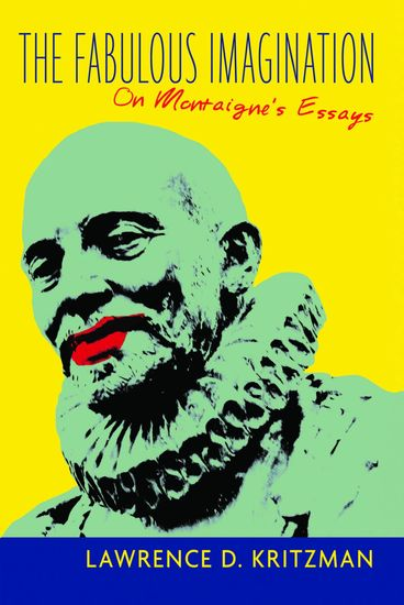 The Fabulous Imagination - On Montaigne's Essays - cover