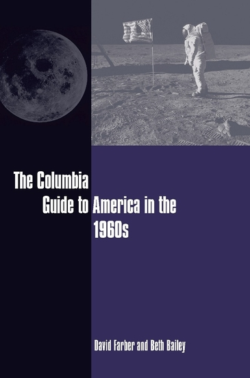 The Columbia Guide to America in the 1960s - cover