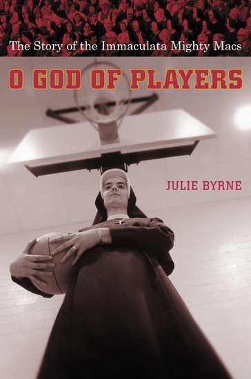 O God of Players - The Story of the Immaculata Mighty Macs - cover