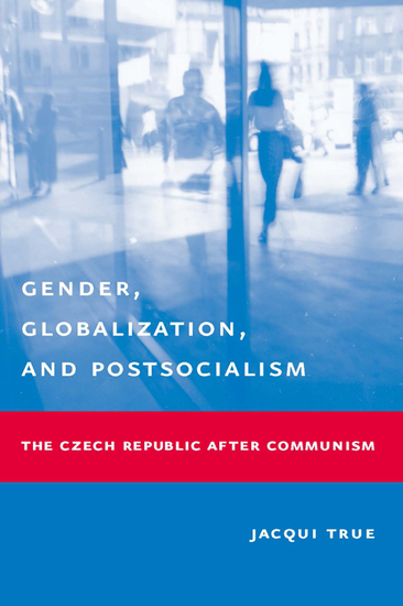 Gender Globalization and Postsocialism - The Czech Republic After Communism - cover