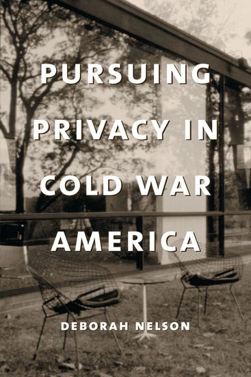 Pursuing Privacy in Cold War America - cover