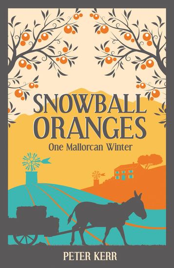 Snowball Oranges - One Mallorcan Winter - cover