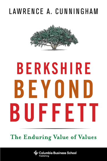 Berkshire Beyond Buffett - The Enduring Value of Values - cover