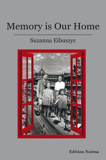 Memory Is Our Home - Loss and Remembering: Three Generations in Poland and Russia 1917-1960s - cover