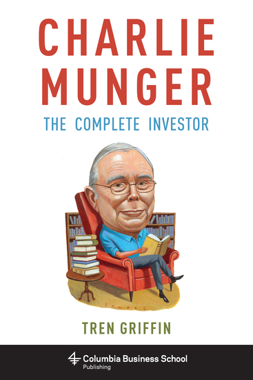 Charlie Munger - The Complete Investor - cover
