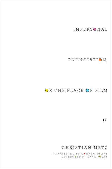 Impersonal Enunciation or the Place of Film - cover