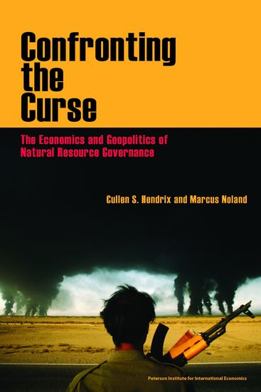 Confronting the Curse - The Economics and Geopolitics of Natural Resource Governance - cover