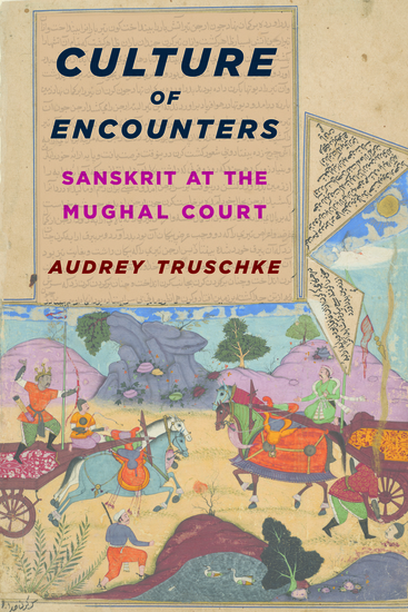 Culture of Encounters - Sanskrit at the Mughal Court - cover
