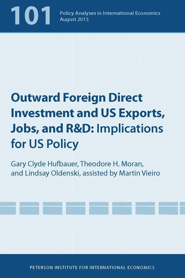 Outward Foreign Direct Investment and US Exports Jobs and R&D - Implications for US Policy - cover