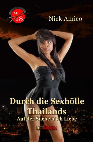 Durch die Sexhölle Thailands - Auf der Suche nach Liebe - cover