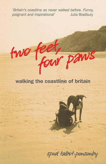 Two Feet Four Paws - Walking the Coastline of Britain - cover