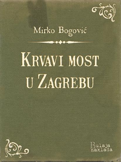 Krvavi most u Zagrebu - cover