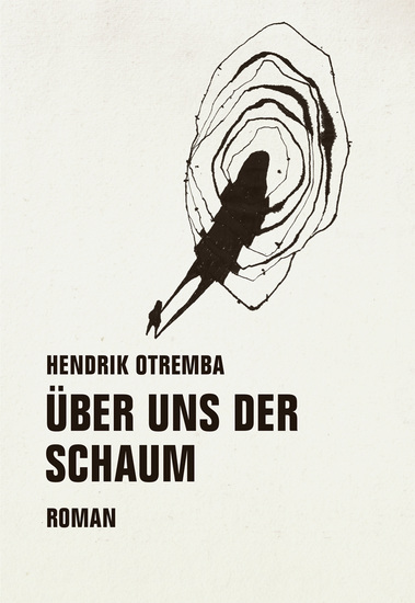 Über uns der Schaum - Roman - cover
