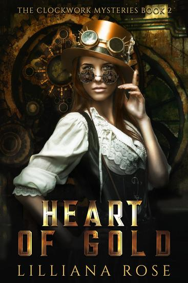 Heart of Gold - Clockwork Mysteries #2 - cover