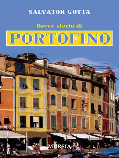 Breve storia di Portofino - cover