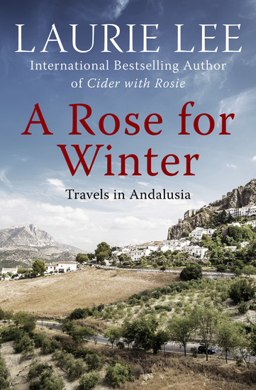 A Rose for Winter - Travels in Andalusia - cover