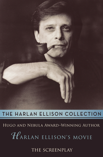 Harlan Ellison's Movie - The Screenplay - cover