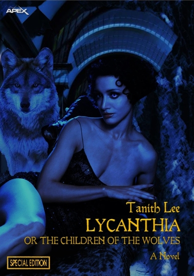 LYCANTHIA OR THE CHILDREN OF THE WOLVES (Special Edition) - cover