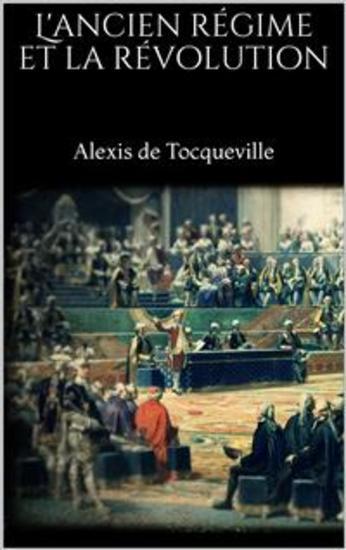 L'ancien régime et la révolution - cover