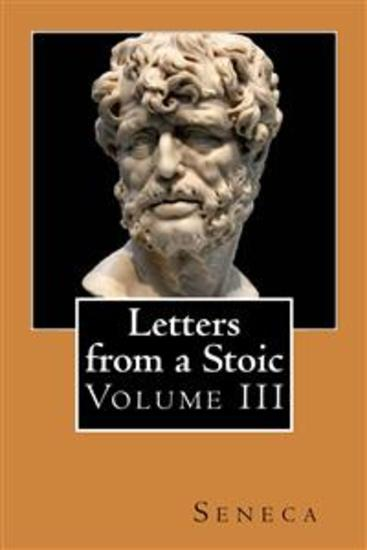 Letters from a Stoic - Volume III - cover
