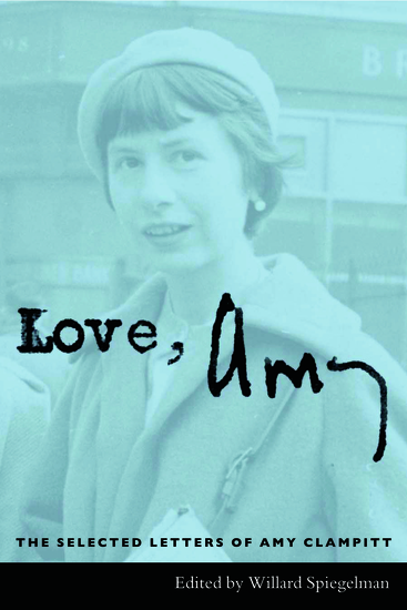 Love Amy - The Selected Letters of Amy Clampitt - cover
