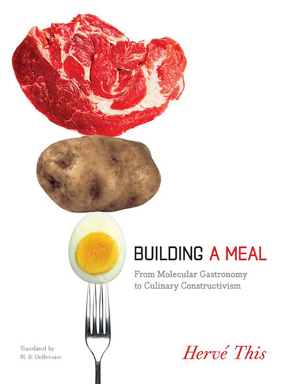 Building a Meal - From Molecular Gastronomy to Culinary Constructivism - cover