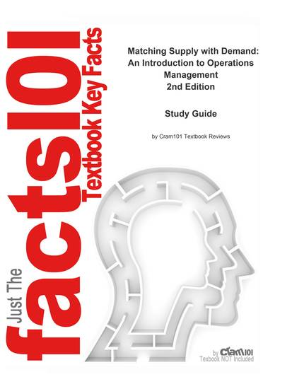 e-Study Guide for: Matching Supply with Demand: An Introduction to Operations Management by Cachon & Terwiesch ISBN 9780073525167 - cover