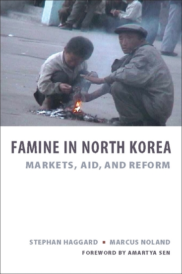 Famine in North Korea - Markets Aid and Reform - cover